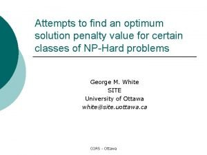 Attempts to find an optimum solution penalty value