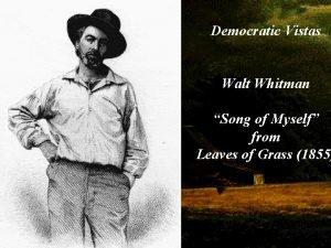 Democratic Vistas Walt Whitman Song of Myself from