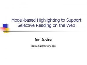 Modelbased Highlighting to Support Selective Reading on the