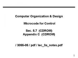 Computer Organization Design Microcode for Control Sec 5
