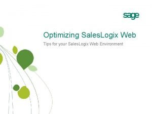 Optimizing Sales Logix Web Tips for your Sales