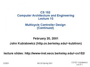 CS 152 Computer Architecture and Engineering Lecture 10