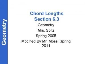 Geometry Chord Lengths Section 6 3 Geometry Mrs