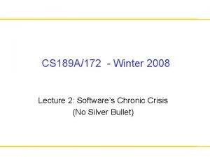 CS 189 A172 Winter 2008 Lecture 2 Softwares