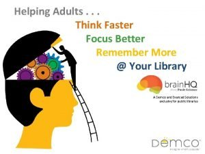 Helping Adults Think Faster Focus Better Remember More