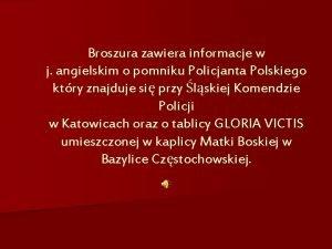 Broszura zawiera informacje w j angielskim o pomniku