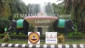 IIT MAANA Boston Chapter Launch December 2 2017