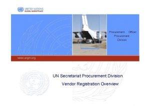 Procurement Officer Procurement Division www ungm org UN