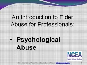 An Introduction to Elder Abuse for Professionals Psychological