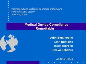 Pharmaceutical Biotech and Device Colloquium Princeton New Jersey