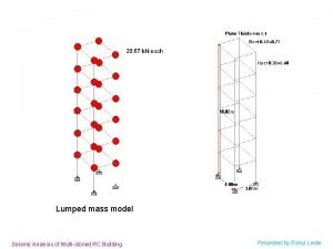 Lumped mass model Seismic Analysis of Multistoried RC