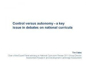 Control versus autonomy a key issue in debates