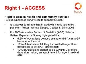 Right 1 ACCESS Right to access health and