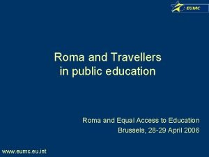 Roma and Travellers in public education Roma and