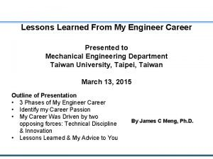 Lessons Learned From My Engineer Career Presented to