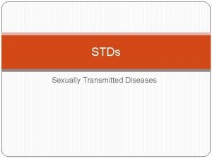 STDs Sexually Transmitted Diseases STD Facts Every year
