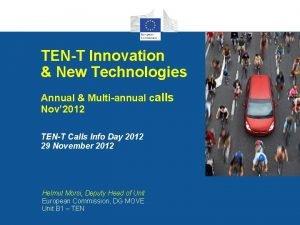 TENT Innovation New Technologies Annual Multiannual calls Nov
