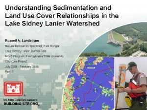 Understanding Sedimentation and Land Use Cover Relationships in