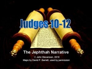 The Jephthah Narrative John Stevenson 2018 Maps by
