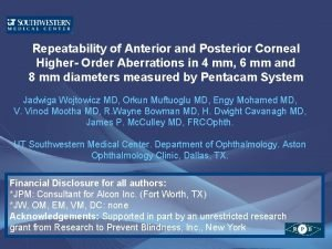 Repeatability of Anterior and Posterior Corneal Higher Order