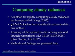 giftsfrte Computing cloudy radiances A method for rapidly