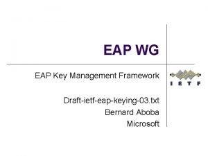 EAP WG EAP Key Management Framework Draftietfeapkeying03 txt