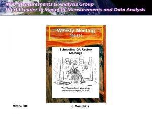 Weekly Meeting 090522 Scheduling QA Review Meetings May