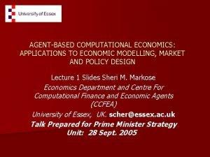 AGENTBASED COMPUTATIONAL ECONOMICS APPLICATIONS TO ECONOMIC MODELLING MARKET