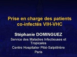 Prise en charge des patients coinfects VIHVHC Stphanie