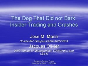 The Dog That Did not Bark Insider Trading