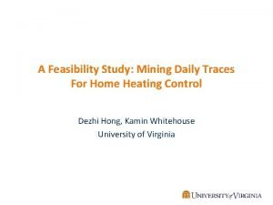A Feasibility Study Mining Daily Traces For Home