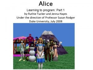 Alice Learning to program Part 1 by Ruthie