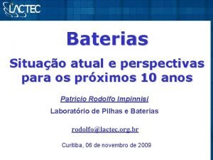 Baterias Situao atual e perspectivas para os prximos