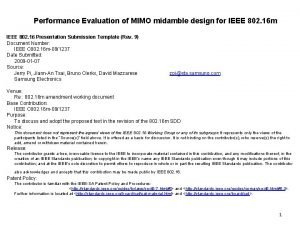 Performance Evaluation of MIMO midamble design for IEEE