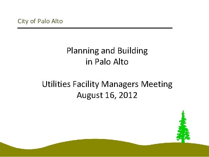 City of Palo Alto Planning and Building in