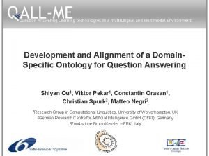 Development and Alignment of a Domain Specific Ontology