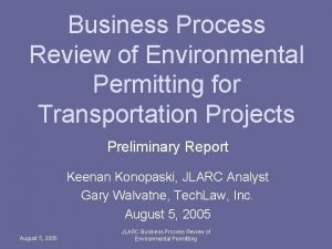 Business Process Review of Environmental Permitting for Transportation