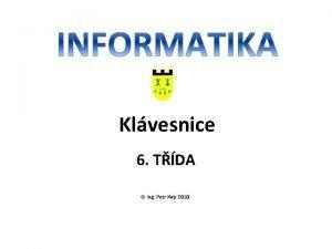 Klvesnice 6 TDA Ing Petr Kvz 2010 Standardn
