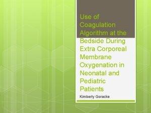 Use of Coagulation Algorithm at the Bedside During