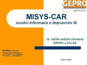 MISYSCAR vodn informace o dopravnm IS 13 ronk