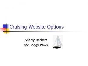 Cruising Website Options Sherry Beckett sv Soggy Paws