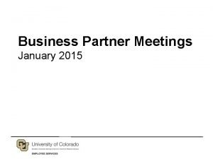 Business Partner Meetings January 2015 New in 2015