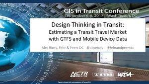 Design Thinking in Transit Estimating a Transit Travel