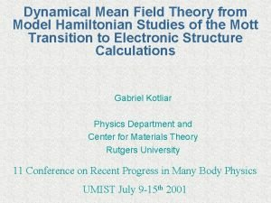 Dynamical Mean Field Theory from Model Hamiltonian Studies