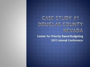 Center for Priority Based Budgeting 2013 Annual Conference