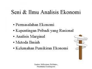 Seni Ilmu Analisis Ekonomi Permasalahan Ekonomi Kepentingan Pribadi