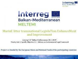 Marin E litter transnational Legisla Tion Enhance Ment