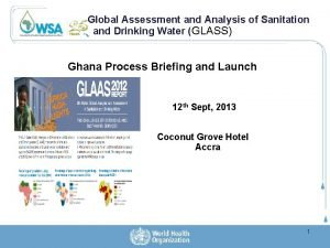 Global Assessment and Analysis of Sanitation and Drinking