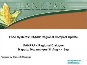 Food Systems CAADP Regional Compact Update FANRPAN Regional