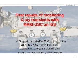 First results of monitoring Xray transients with MAXI